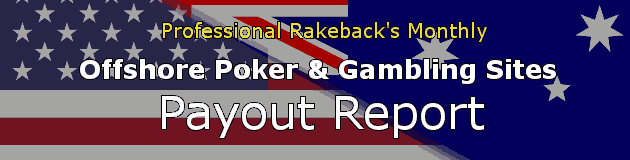 Offshore Online Poker and Gambling Site Payout Report