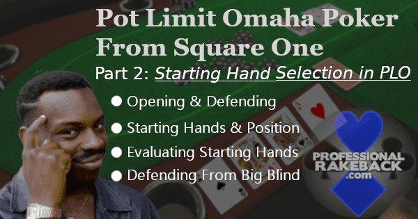 Pot Limit Omaha Starting Hand Selection Guidelines