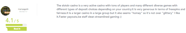 Positive Comment About the Feel of Slots.lv