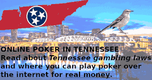 Online Poker in Tennessee