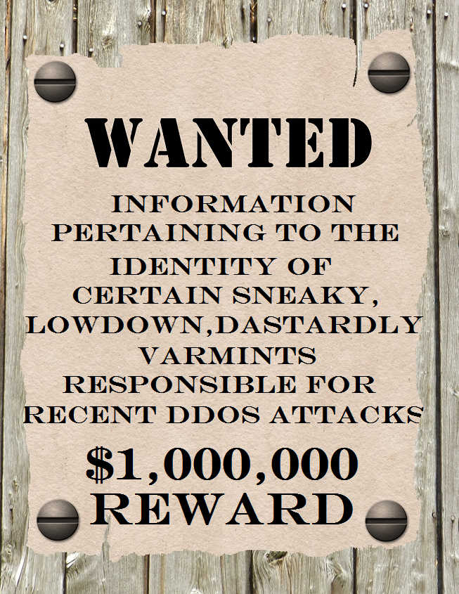 Wanted Poster for DDoS Criminals