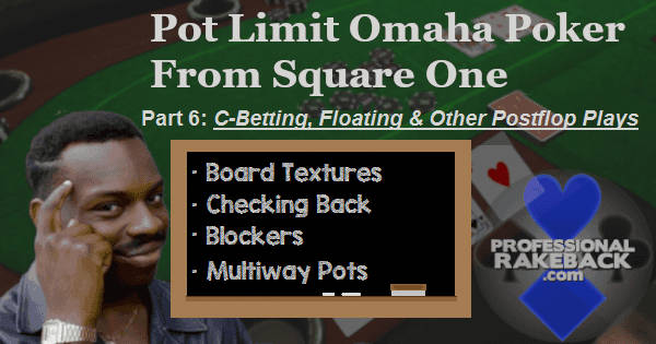 C-betting, Floating, and Similar PLO Topics