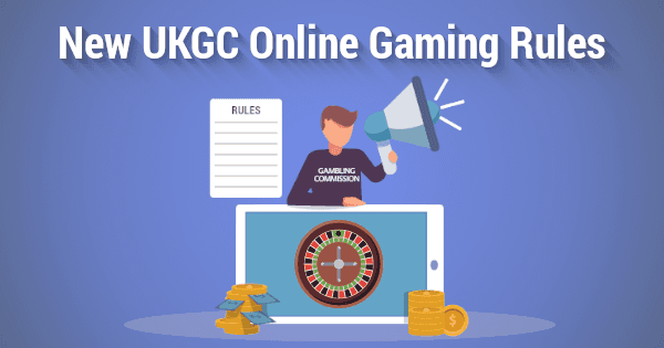 UK Gambling Commission Introducing New Rules