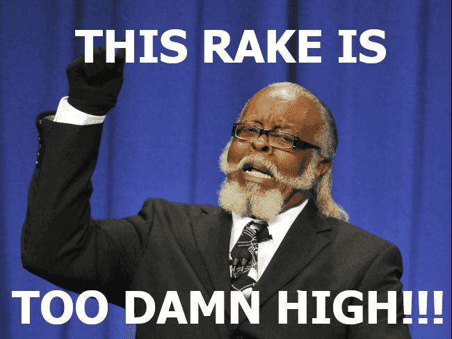 High Rake Meme Image