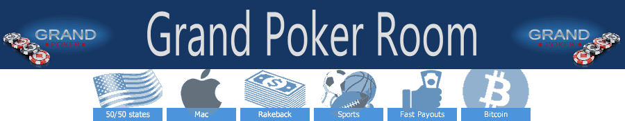 Grand Poker Room banner and best qualities
