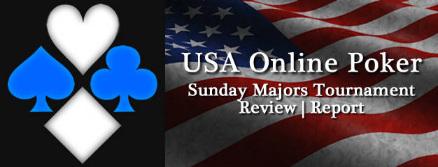 Review of the Sunday Majors available to USA online poker players